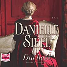 The Duchess | Livre audio Auteur(s) : Danielle Steel Narrateur(s) : Gideon Emery