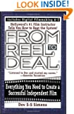 From Reel to Deal: Everything You Need to Create a Successful Independent Film