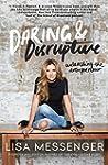 Daring & Disruptive: Unleashing the E...