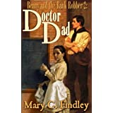 Doctor Dad (Benny and the Bank Robber Book 2) ~ Mary C. Findley