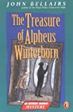 The Treasure of Alpheus Winterborn: An Anthony Monday Mystery (0140380094) by Bellairs, John