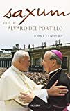 img - for Saxum : vida de  lvaro del Portillo book / textbook / text book