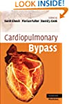 Cardiopulmonary Bypass (Cambridge Cli...