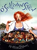 O'Sullivan Stew (0399231625) by Talbott, Hudson