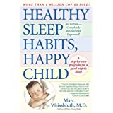 Healthy Sleep Habits, Happy Childby Marc Weissbluth