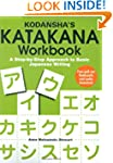 Kodansha's Katakana Workbook: A Step-...