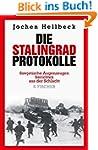 Die Stalingrad-Protokolle: Sowjetisch...