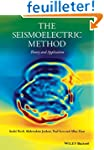 The Seismoelectric Method: Theory and...