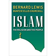 Islam: The Religion and the People (       UNABRIDGED) by Bernard Lewis Narrated by Peter Ganim