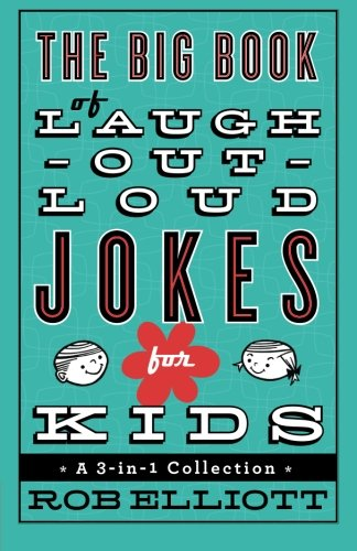 The Big Book of Laugh-Out-Loud Jokes
