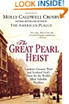 The Great Pearl Heist: London�s Great...