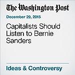 Capitalists Should Listen to Bernie Sanders | E.J. Dionne Jr.