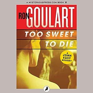 Too Sweet to Die | [Ron Goulart]