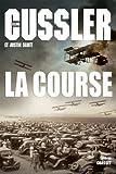 La course: thriller - traduit de l'anglais (États-Unis) par Bernard Gilles