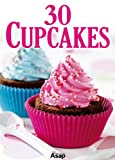 img - for 30 Cupcakes (German Edition) book / textbook / text book