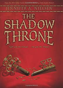 The Shadow Throne: Book 3 of The Ascendance Trilogy by Scholastic Press