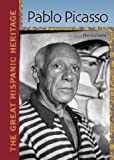 Pablo Picasso (Great Hispanic Heritage)