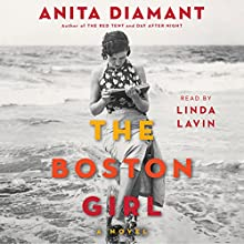 The Boston Girl: A Novel (       UNABRIDGED) by Anita Diamant Narrated by Linda Lavin