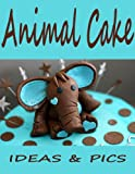 Creative Animal Cakes: Pictures and ideas. Creative animal cakes great for parties, birthdays or just for fun!