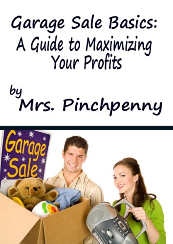 Garage Sale Basics: A Guide to Maximizing Your Profits