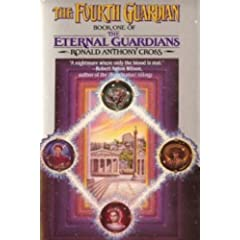 The Fourth Guardian (The Eternal Guardians, Book 1) by Ronald Anthony Cross
