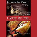 Haunt Me Still | Jennifer Lee Carrell