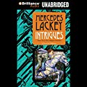 Intrigues: Valdemar: Collegium Chronicles, Book 2 Audiobook by Mercedes Lackey Narrated by Nick Podehl