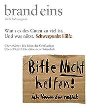 Letzte Hilfe (brand eins audio: Hilfe) Hörbuch von Peter Laudenbach Gesprochen von: Anna Doubek, Gerhart Hinze