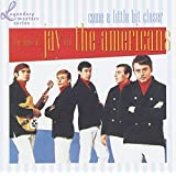 Come a Little Bit Closer: The Best of Jay and The Americans ~ Jay & The Americans