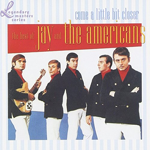 Jay & The Americans - Come A Little Bit Closer  The Best Of Jay & The Americans - Zortam Music