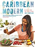 Caribbean Modern: Recipes from the Ru...