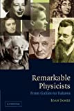 img - for Remarkable Physicists: From Galileo to Yukawa book / textbook / text book