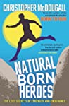 Natural Born Heroes: The Lost Secrets...