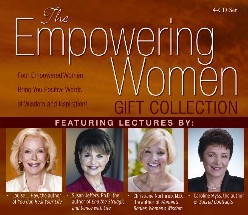 Empowering Women Gift Collection 4-CD set: Revised Edition! Louise Hay, Caroline Myss, Christiane Northrup and Susan Jeffers