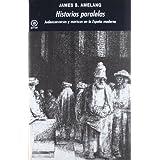 Historias paralelas: Judeoconversos y moriscos en la España moderna (Universitaria (akal))