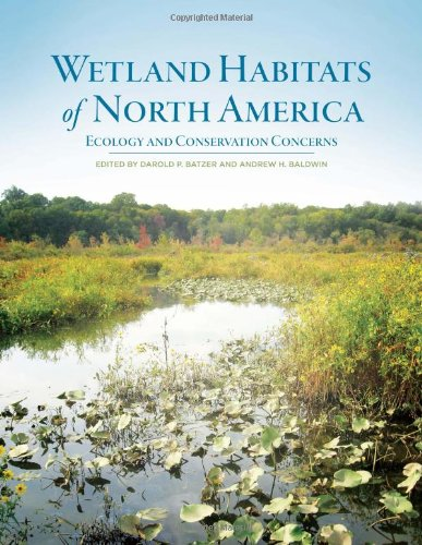 Wetland Habitats Of North America: Ecology And Conservation Concerns front-1040627