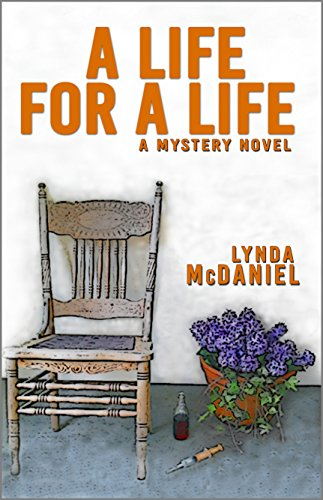A Life for a Life: A Mystery Novel by Lynda McDaniel
