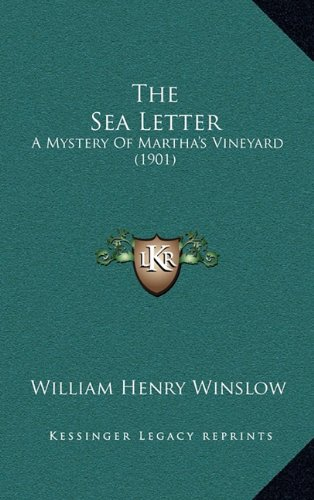 The Sea Letter: A Mystery of Martha's Vineyard (1901)