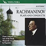Rachmaninov: Plays and Conducts His Works, Vol.1