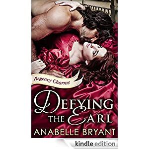 Friday Reads: Defying the Earl by Anabelle Bryant