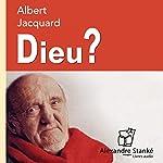 Dieu ? | Albert Jacquard