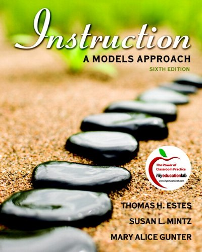 Instruction: A Models Approach (with MyEducationLab) (6th Edition) (Instruction A Models Approach compare prices)