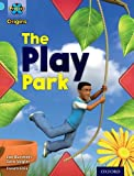 Jan Burchett Project X Origins: Light Blue Book Band, Oxford Level 4: Toys and Games: The Play Park
