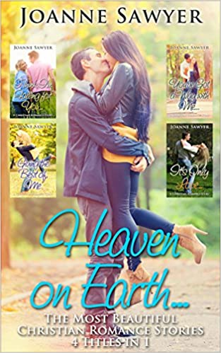 Christian Romance: Heaven on Earth... [4 Beautiful Christian Romance Stories] (Christian Romance, Christian, Christian Fiction, Christian Books, Christian Book)