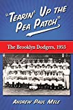 Tearin Up the Pea Patch: The Brooklyn Dodgers 1953