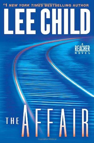 Image of The Affair: A Jack Reacher Novel (Jack Reacher Novels)
