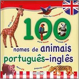 100 Nomes De Animais Portugues-Ingles (Em Portuguese do Brasil