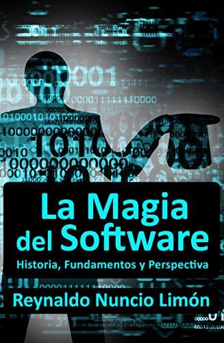 La Magia del Software: Historia, Fundamentos y Perspectiva