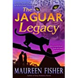 The Jaguar Legacy (Hot Paranormal Romance, Spicy Jungle Love) ~ Maureen Fisher