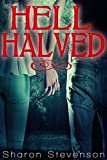 Hell Halved (A Gallows Novel Book 5)